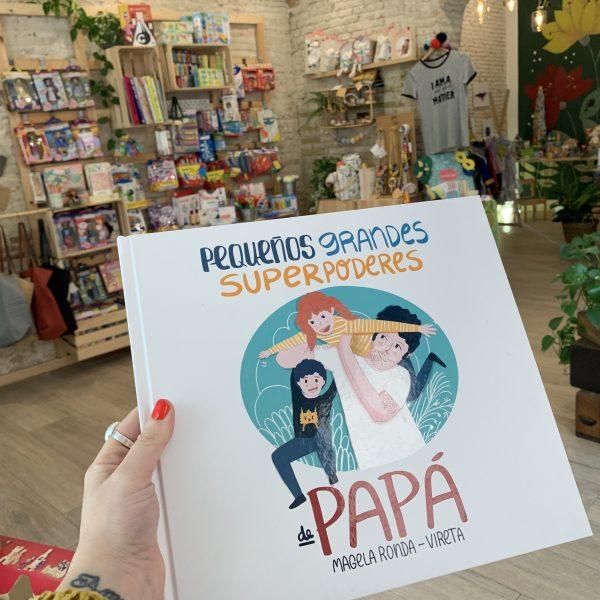 PEQUEÑOS GRANDES SUPER PODERES DE PAPA, PORTADA, LIBROS DIA DEL PADRE MON PETTIT O