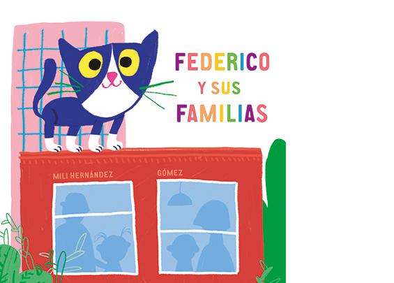 federico y sus familias, album ilustrado mas de 2 años, educar en igualda y diversidad, familias diversas,