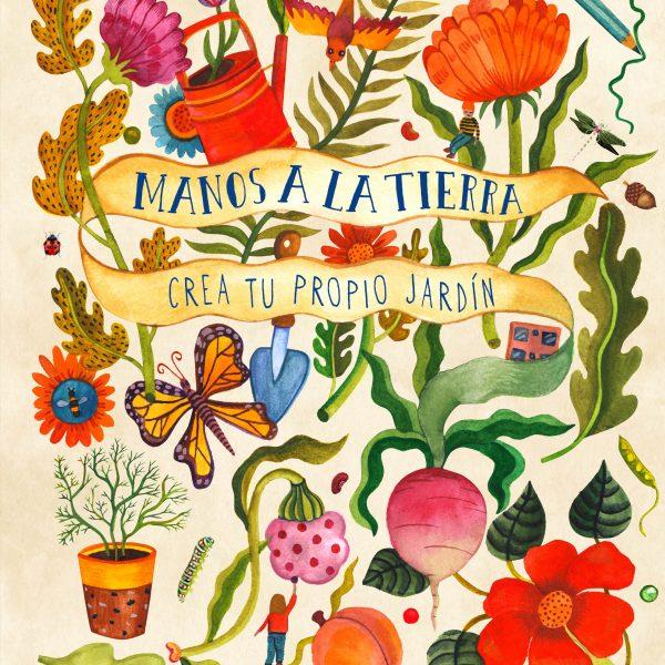 MANOS A LA TIERRA, CREA TU PROPIO JARDÍN - ZORRO ROJO, jardinería para niños creativos, ideas diy jardin con niños,