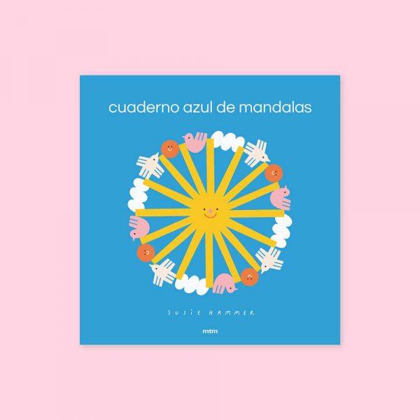 CUADERNO AZUL DE MANDALAS - SUSSIE HAMMER